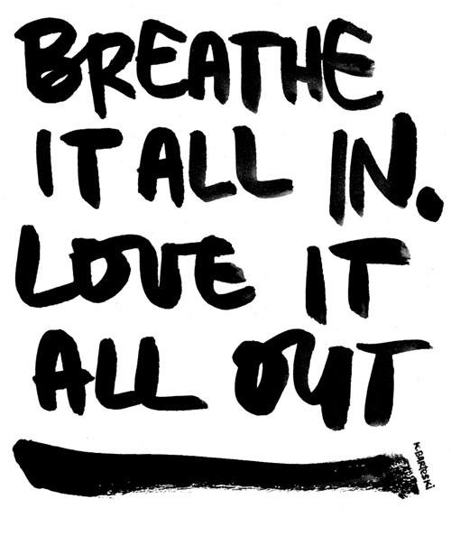 breathe it all in
